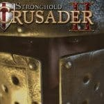 Firefly Studios Turns To Gambitious For Stronghold Crusader 2 Campaign