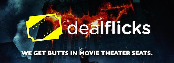 DealFlicks gets butts in Movie Theaters