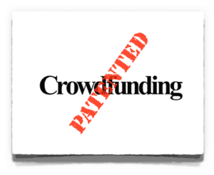 Crowdfunding Patented torn