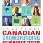 Canadian Crowdfunding Summit Shares Speaker Roster for Inaugural Event