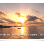 Here Comes the Sun: Sunlight (Not Shadow) Banking Heralds the Future