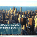 Crowdfunding and Real Estate in 2015: A Year Made From Many Sources