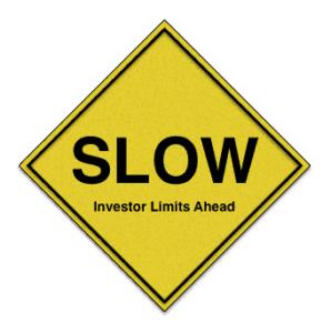 slow investor limits