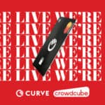 Curve's Crowdcube Campaign Goes Live & Already Has More Than £6.8 Million Secured